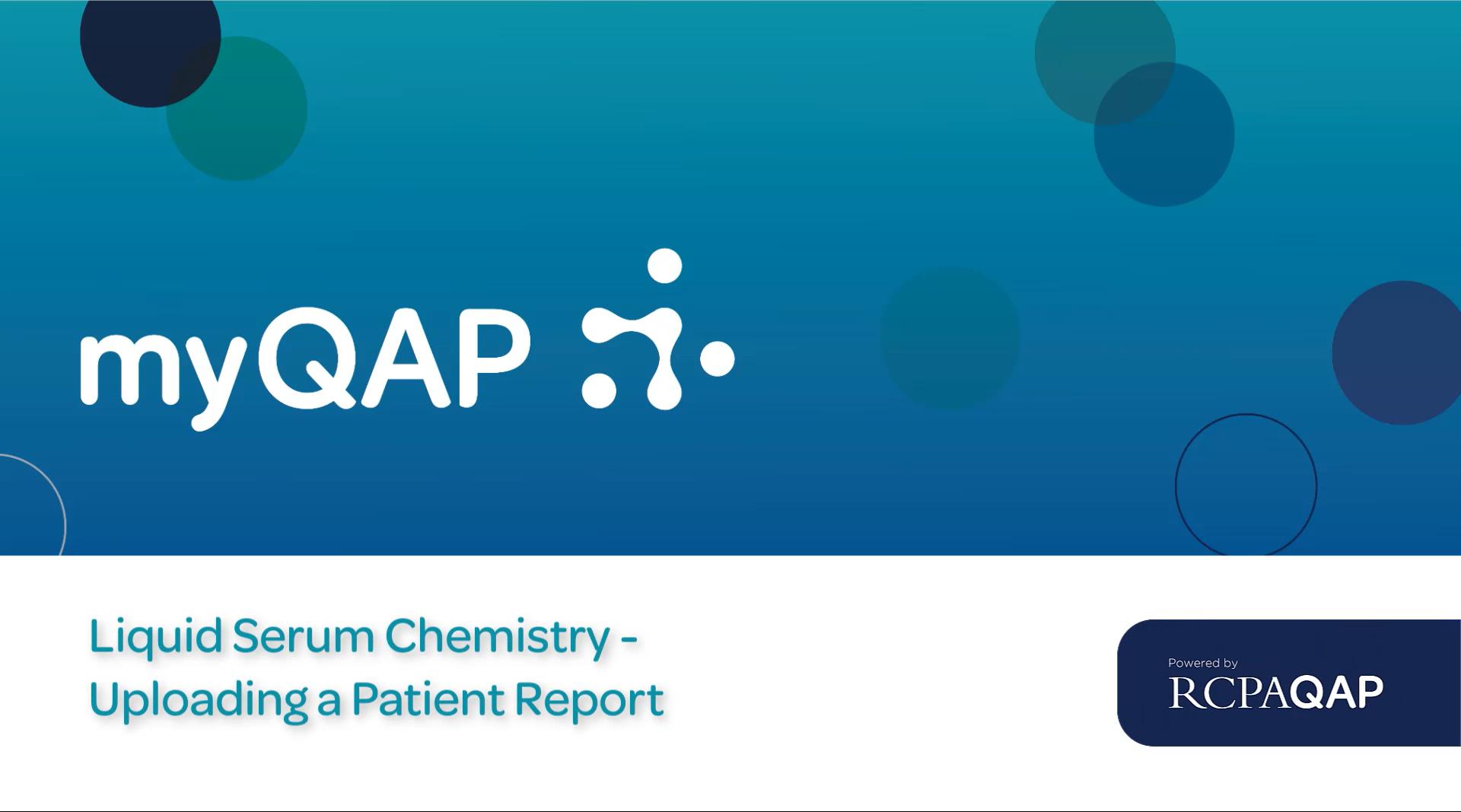 Liquid Serum Chemistry Patient Report Upload